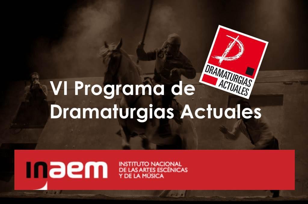Seleccionada para VI Programa de Dramaturgias Actuales del INAEM 2017