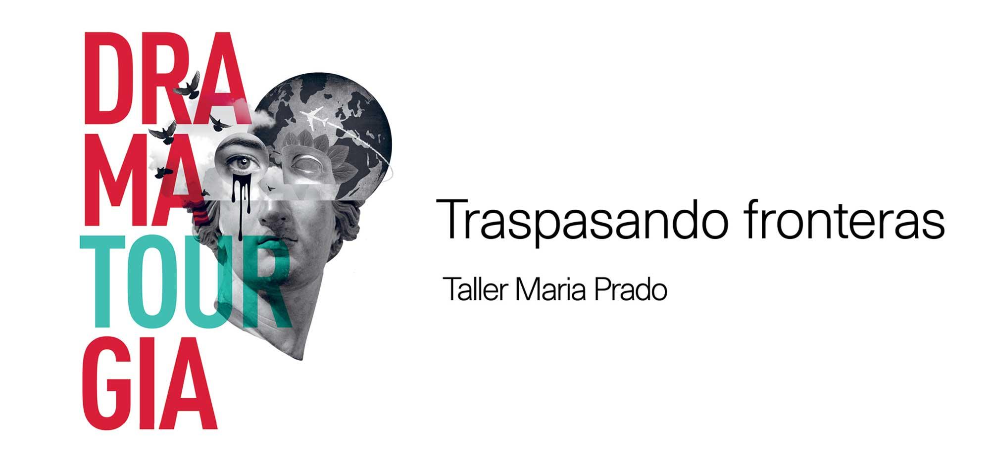 María Prado impartirá talleres en Miami, Ciudad de México y Santo Domingo con el programa DramaTOURgia (AECID y CDN)